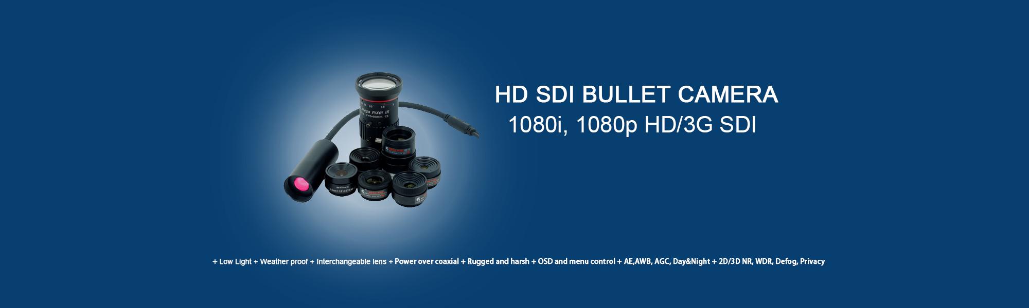 HD SDI Bullet Camera
