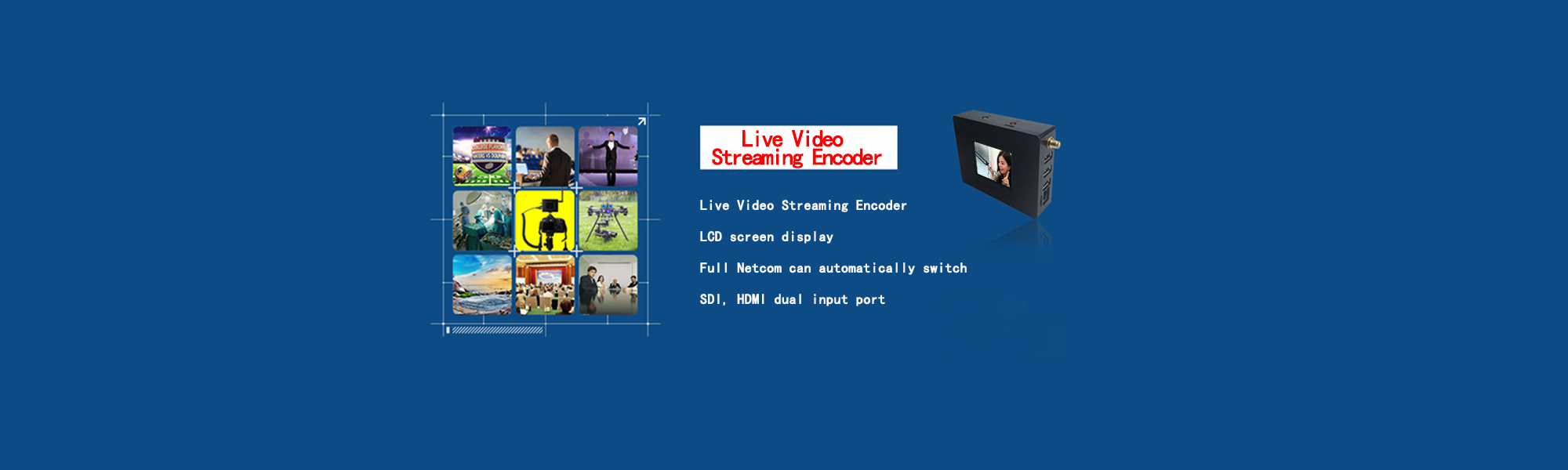 4G Live Video Streaming Encoder